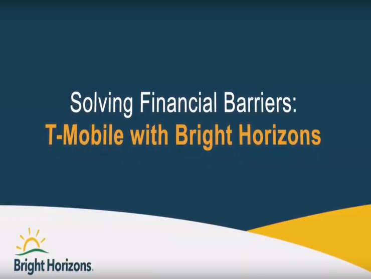 solving financial barriers: t-mobile with bright horizons