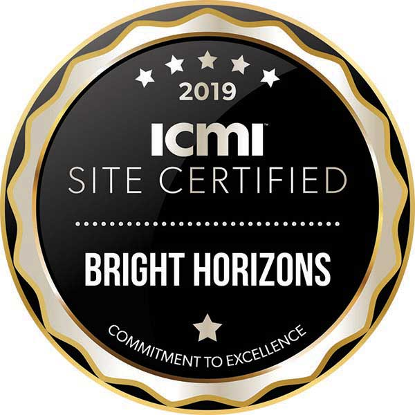Bright Horizons: 2019 ICMI Site Certified.