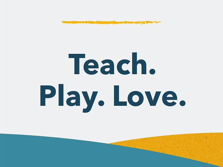 Teach. Play. Love. Podcast
