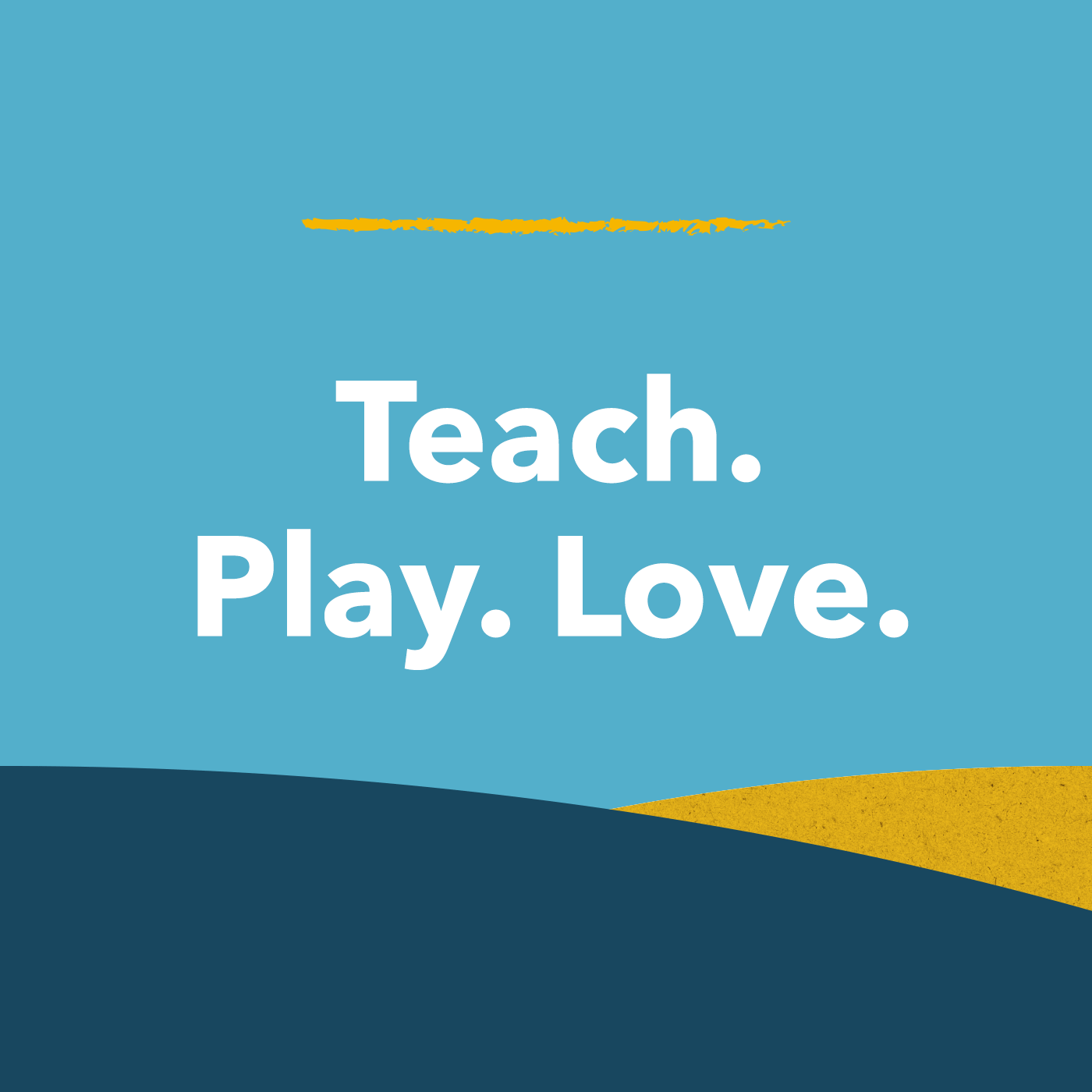 Teach. Play. Love. Cover art