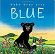 Baby Bear Sees Blue | Favorite Children's Books