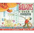 Balloons Over Broadway | Favorite Children's Books