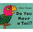 Do You Have a Tail? | Favorite Children's Book