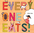 Everyone Eats | Favorite Children's Book