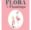 Flora the Flamingo Children's Book