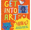Get Into Art Animals Children's Book