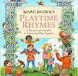 Marc Brown's Playtime Rhymes | Children's Book