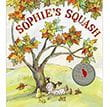 Sophie's Squash | Favorite Children's Books