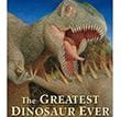 The Greatest Dinosaur Ever | Favorite Children's Books