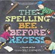 The Spelling Bee before Recess | Favorite Children's Books