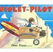 Violet the Pilot Children's Book