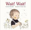 Wait Wait | Favorite Children's Books
