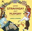 When Stravinsky Met Nijinsky Children's Book