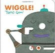 Wiggle | Favorite Children's Books