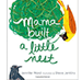 Mama Built a Little Nest | Children's Book