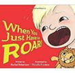 When You Just Have to Roar | Children's Book
